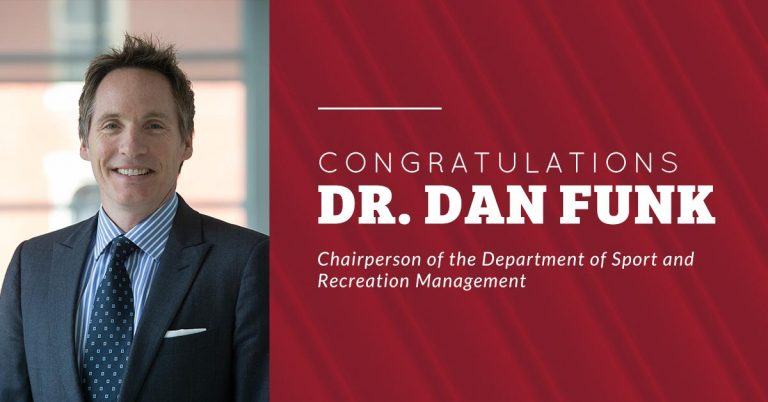 Congratulations Dr Dan Funk, Chairperson of the Department of Sport and Recreation Management